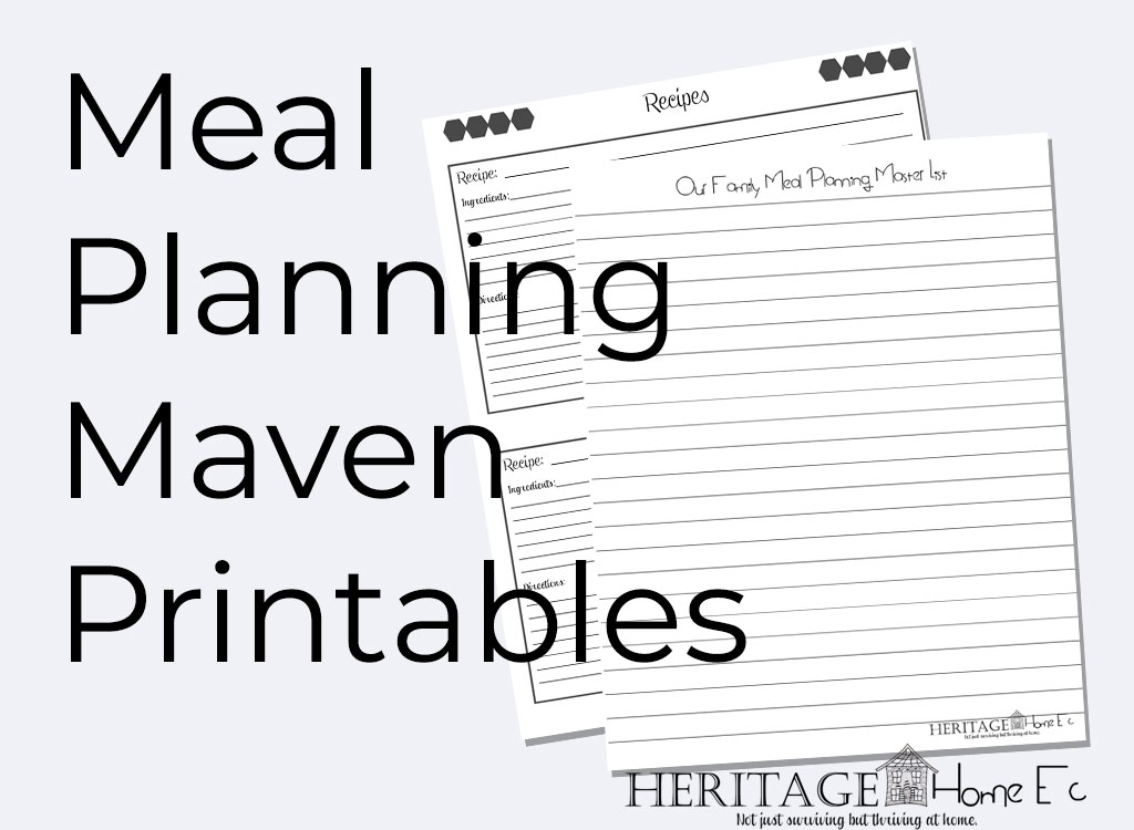 """Become a Meal Planning Maven- Heritage Home Ec  Wonder how """"real"""" people meal plan?  Check out how YOU can become a meal planning maven like us poor folks, no matter what your grocery budget.  