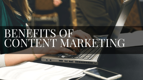 benefits of content marketing blog graphic
