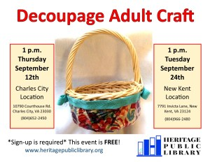 Adult Craft Time - Decoupage @ Heritage Public Library - Charles City location | Charles City | Virginia | United States
