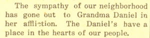 Margaret Ann Hemphill Daniel- illness mentioned in Prairie City News, 23 Dec 1915, Vol. 41, No 52, Page 1, Column 1.
