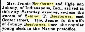 24 July 1883 visit of Mrs. Jennie Beerbower and her son Johnny to Samuel T. Beerbower. The Marion Daily Star (Marion OH), volume VI, number242, page 6, column 2 .