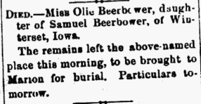 Olive Beerbower death notice. Marion [Ohio] Daily Star, Volume II, Number 125, (Whole Number 435), Page 4. Posted with permission.