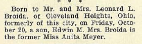 Edwin M. Broida born to Leonard L. Broida and Anita (Meyer) Broida; via 27 October 1933 Jewish Criterion, Vol. 82, No. 25, Page 17, posted with kind permission of Pittsburgh Jewish Newspaper Project.