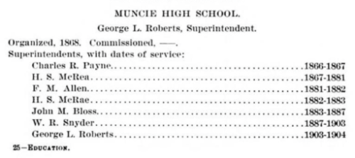 George L. Roberts, Superintendent, Muncie High School, Education in Indiana: An Outline of the Growth of the Common School System, page 385