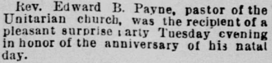 Surprise party for Edward B. Payne on 27 July 1893. Morning Call (San Francisco), page 3, column 2, Chronicling America via doc.gov.
