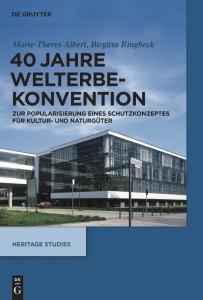 Cover: 40 Jahre Welterbekonventionen
