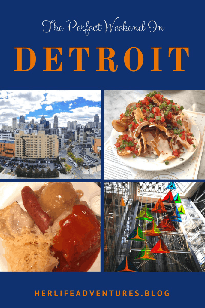 The Perfect Weekend In Detroit