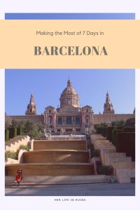Her Life in Ruins | Barcelona Essentials: 7 Days the Catalan Capital