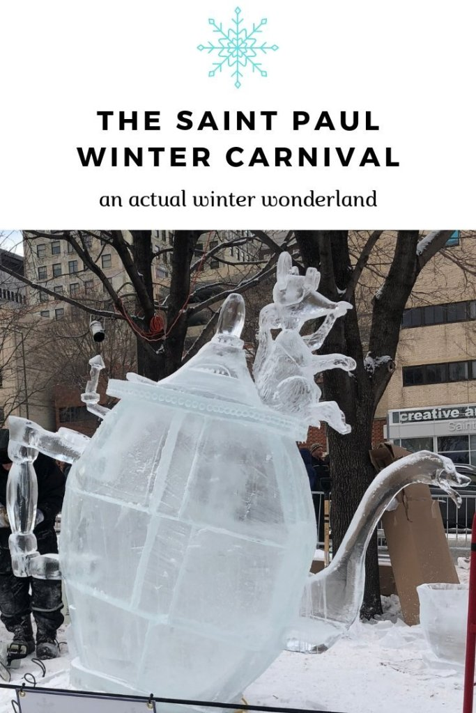 The Saint Paul Winter Carnival : An Actual Winter Wonderland | Her Life in Ruins