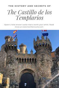 The History and Secrets of the Castillo de los Templarios | Her Life in Ruins