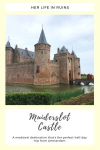 Muiderslot Castle: A Half-Day Trip from Amsterdam | Her Life in Ruins