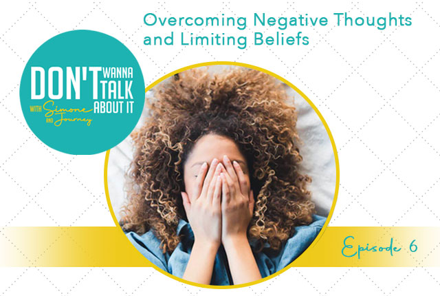 don't-wanna-talk-about-it-podcast-negative-thoughts