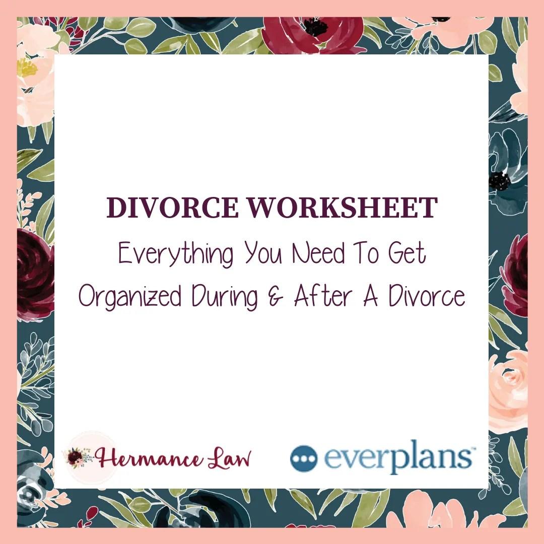 Divorce Worksheet Hermance Law