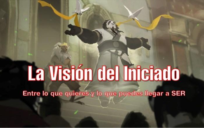 La Visión del Iniciado
