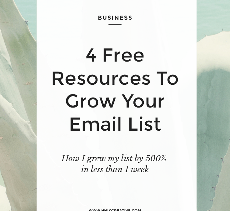 4 Free Resources To Grow Your Email List