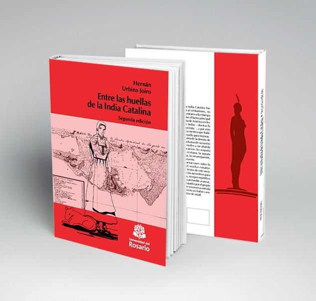 Entre las huellas de la India Catalina, segunda edición, 2017