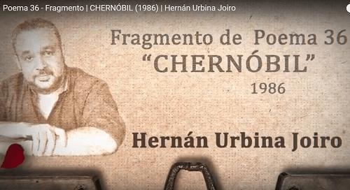 Fragmento de Poema 36 | CHERNÓBIL (1986) | Hernán Urbina Joiro