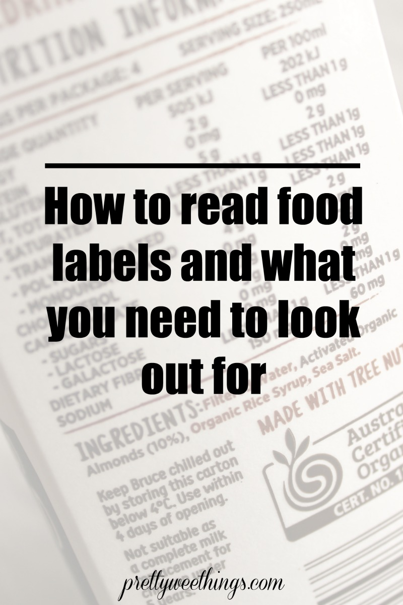 how to read food labels and what you need to look out for - her