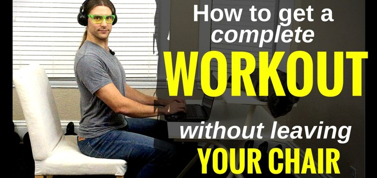 """""""No, no, don't get up"""" — How to Get a Complete Workout Without Leaving Your Chair or Couch [VIDEO inside]"""