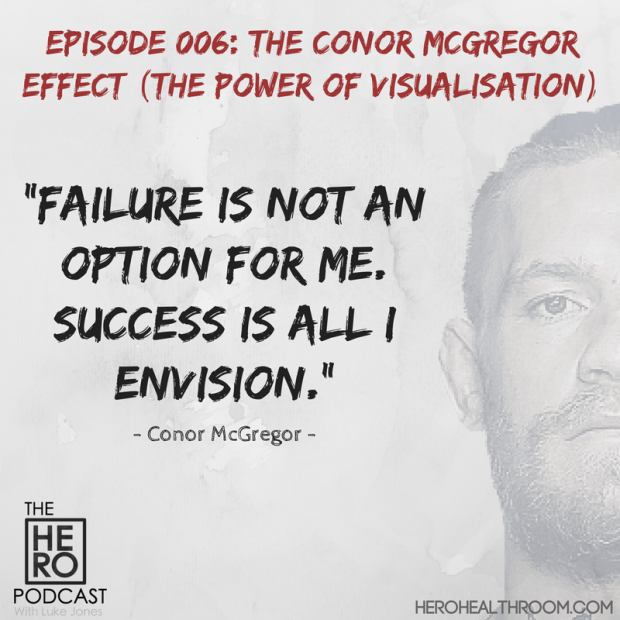 HERO PODCAST 006 Conor McGregor
