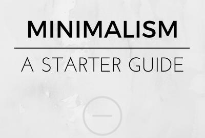 Minimalist Living - A Starter Guide