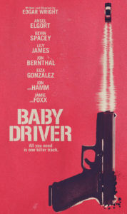 Baby Driver 2017 poster Ansel Elgort