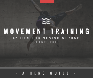 HERO MOVEMENT - Movement Training Tips