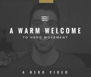 HERO Movement - Video Welcome