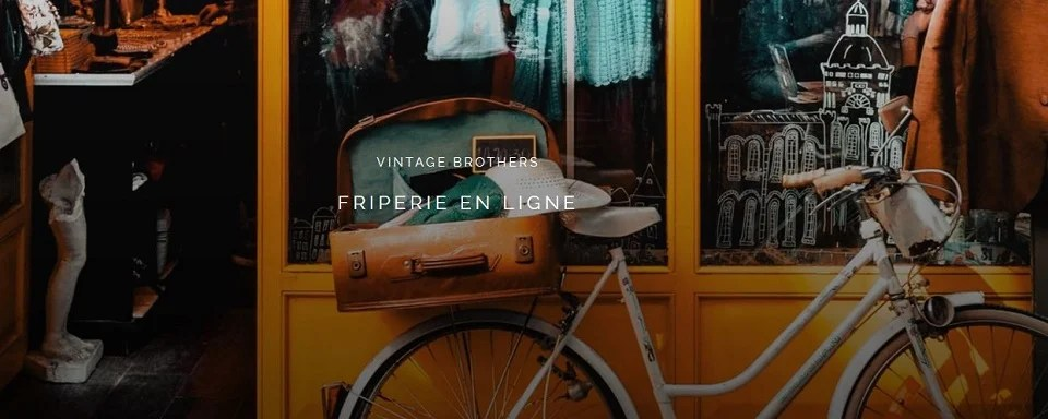 Friperie en ligne Vintag Brothers