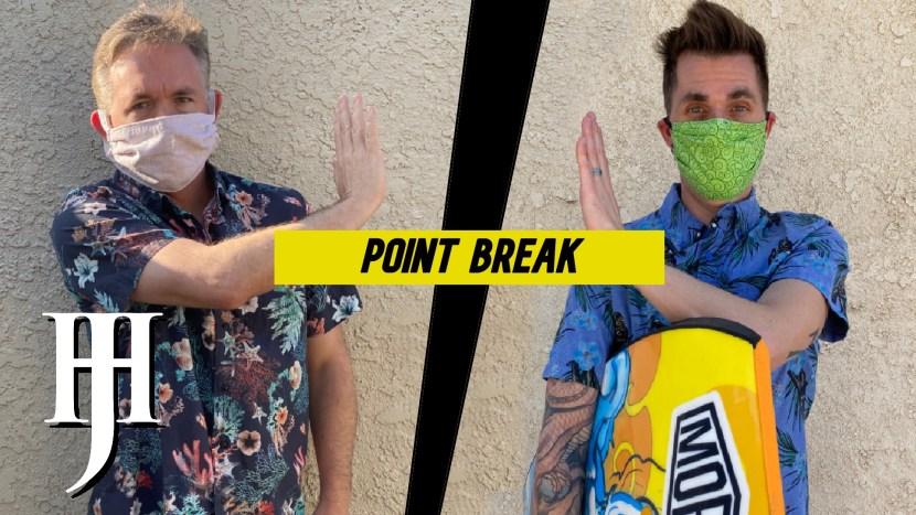 Dan Jeff Point Break