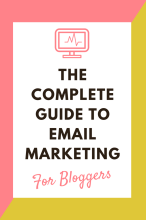 Compete guide to email marketing for bloggers - list building - optins- lead magnet subscribers grow your list network mailing list | www.herpaperroute.com