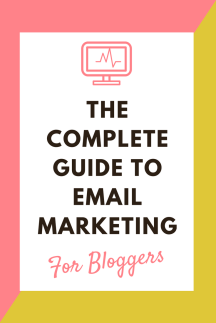 Compete guide to email marketing for bloggers - list building - optins- lead magnet subscribers grow your list network mailing list   www.herpaperroute.com