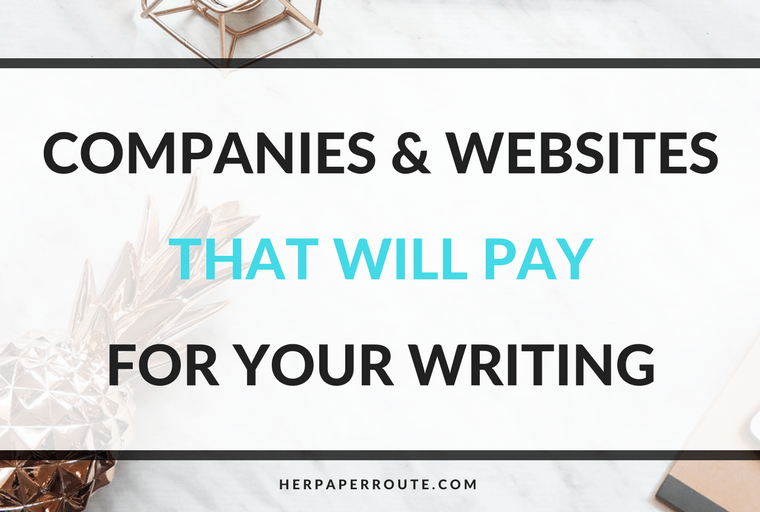 Companies And Websites That Pay For Your Writing - Make Money Blogging - Passive Income - Affiliates - Content - Social Media - Management - SEO - Promote   www.herpaperroute.com