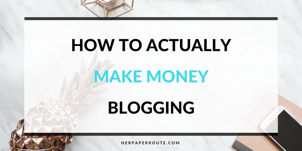 How To Actually Make Money Blogging Tools And Resources - Passive Income - Affiliates - Content - Social Media - Management - SEO - Promote | www.herpaperroute.com