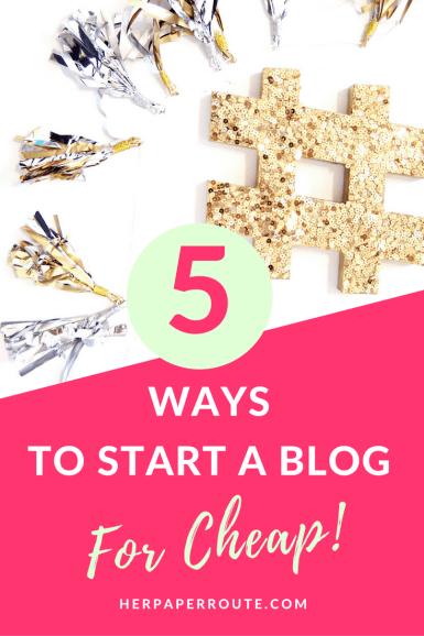 Start A Blog For Cheap With These Insider Tips - Where To Save And Where To Spend When Starting A Blog - HerPaperRoute - Blogging Tips - How To Blog - Free Blog Planner - Free Printables - Styled Stock Photos - Passive Income - Affiliates - Content - Social Media - Management - SEO - Promote   www.herpaperroute.com
