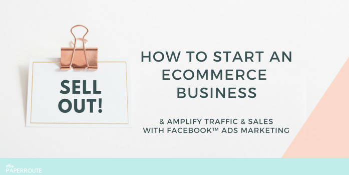 Learn How To Start An Online Store - Dropshipping - Super-Charge Your Traffic And Sales With Facebook Advertising Strategies -eCommerce business tips blogging tips facebook marketing course free course - Facebook advertising secrets - how to use Facebook ads manager - how to start an online store - sell with shopify online course | herpaperroute.com