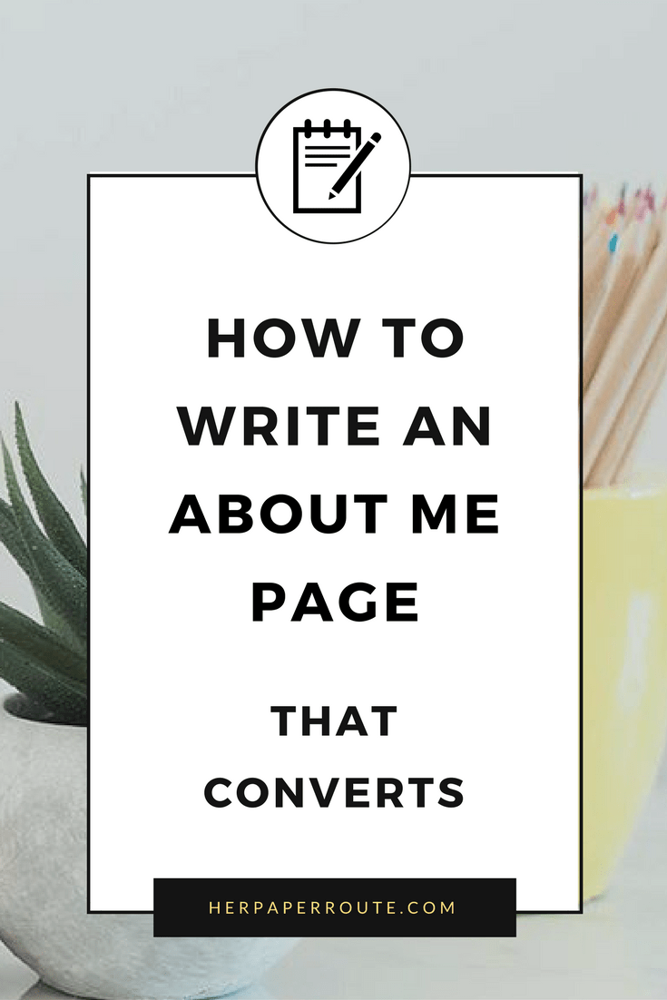 How To Write An About Me Page That Converts. Start A Profitable Blog - Easy WordPress Set Up - Best Hosting - Affiliate Marketing - ecourse course training compplete blogging business marketing | www.herpaperroute.com