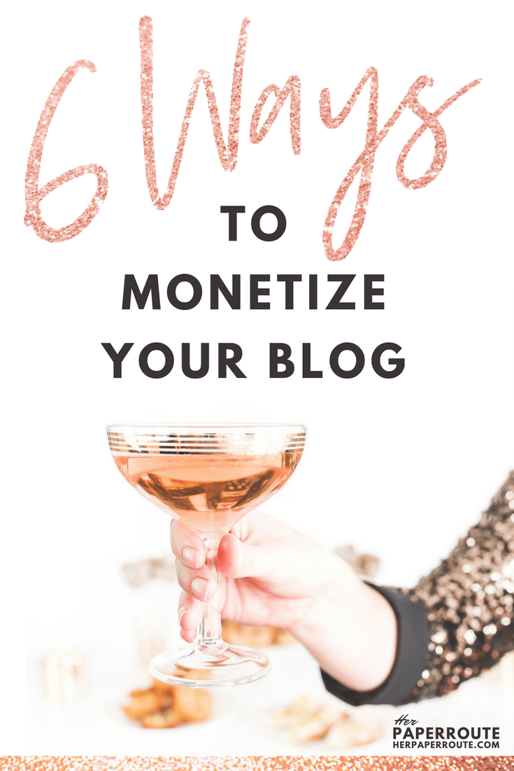 6 ways to monetize your blog - influencer marketing   www.herpaperroute.com