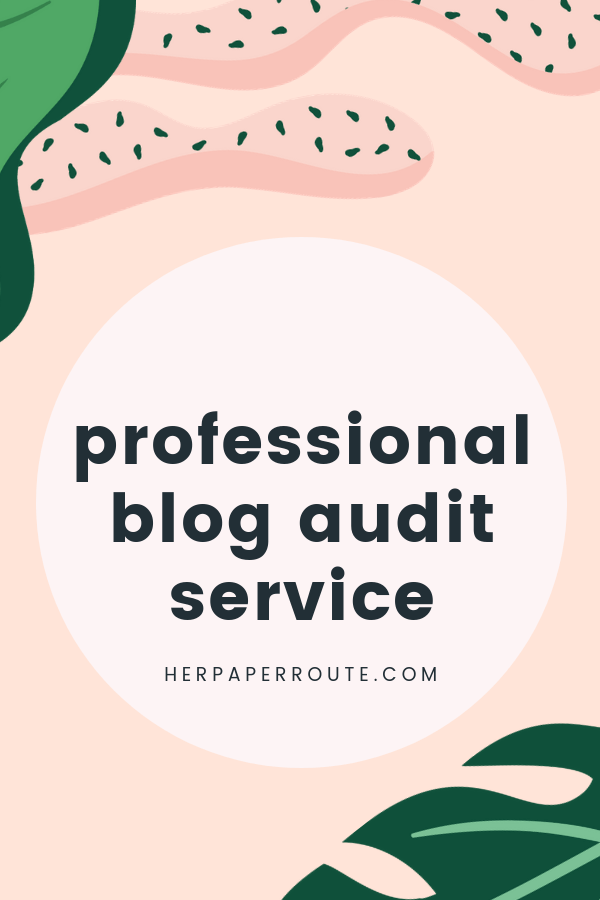 professional blog audit service herpaperroute website checker blog checker website audit seo checker website checker Why you need a blog audit | HerPaperRoute.com