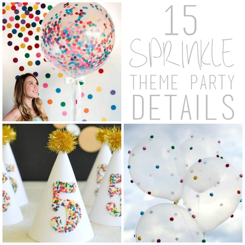 15 Sprinkle Theme Party Ideas  sc 1 st  her party pants & Gallery | her party pants - Page 2