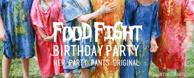 Food Fight Birthday Party by Her Party Pants.com. A unique, fun, affordable summer party!