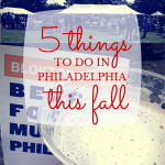 5 Things to Do in Philadelphia This Fall