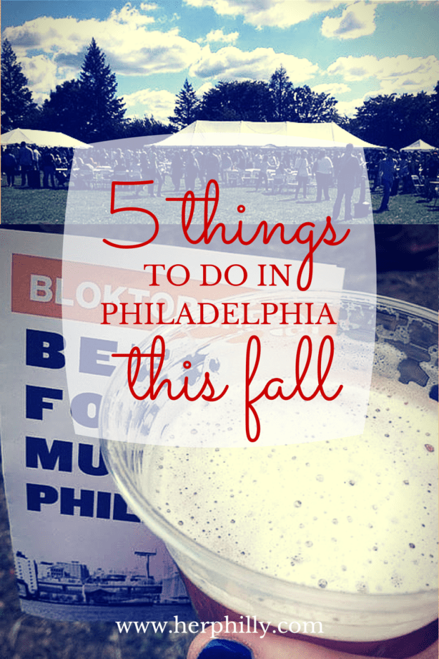 5 Things to do in Philadelphia this fall // Her Philly