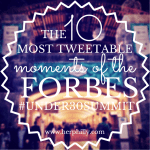 The 10 Most Tweetable Moments of the Forbes #Under30Summit