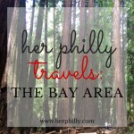 {Her Philly Travels} Visiting the Bay Area