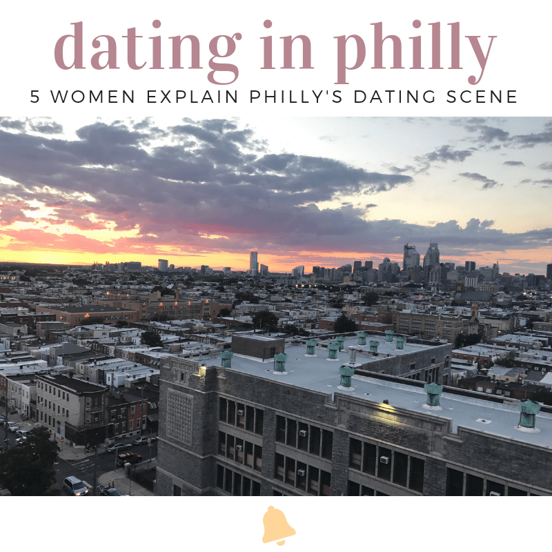 how to date in Philly