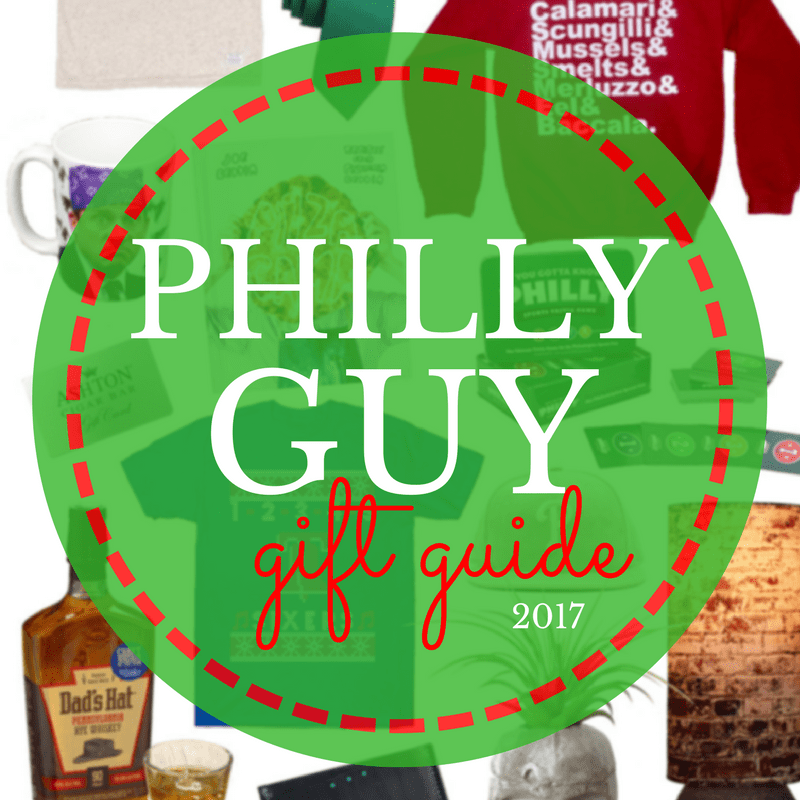 Philly Gifts for Guys 2017