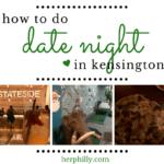 A Kensington Date Night (+ 20 Extra Date Ideas!)