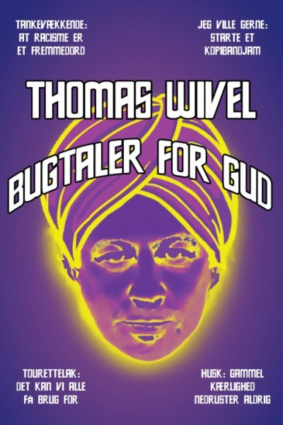 Thomas Wivel - Bugtaler for gud