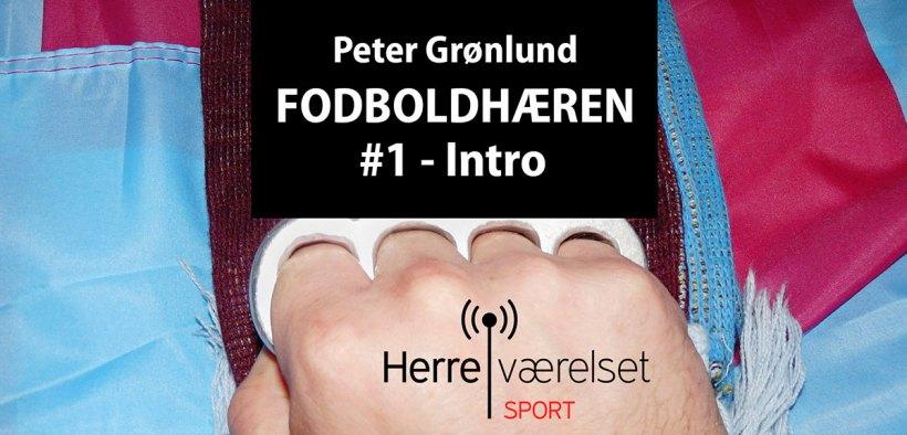 Peter Grønlund Fodboldhæren Herreværelset Podcast